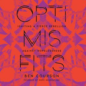 «Optimisfits» by Ben Courson