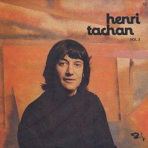 Henri Tachan - Vol. 2 (1976) FR 1st Pressing - LP/FLAC In 24bit/96kHz