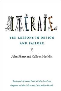 Iterate: Ten Lessons in Design and Failure