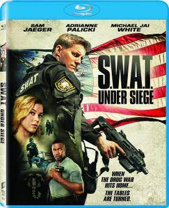 S.W.A.T. - Sotto Assedio / S.W.A.T.: Under Siege (2017)