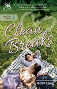 «Clean Breaks» by Ruby Lang