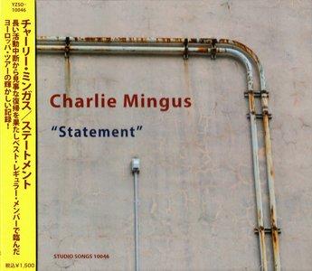 Charles Mingus - Statement (1969) {2014 Japan Studio Songs Remaster YZSO Series}