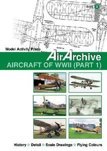 AirArchive Book 3: Aircraft of WWII (Part1)