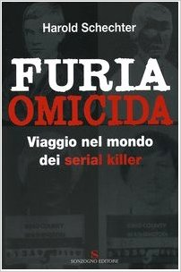 Furia omicida - Harold Schechter (Repost)