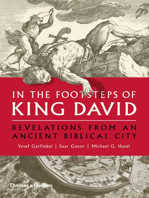 In the Footsteps of King David: Revelations from an Ancient Biblical City