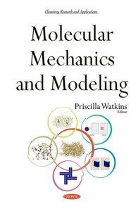 Molecular Mechanics and Modeling