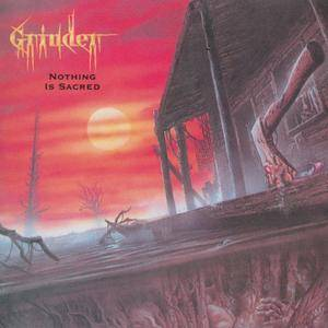 Grinder - Nothing Is Sacred (1991)