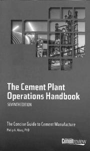 The Cement Plant Operations Handbook (7th Edition)