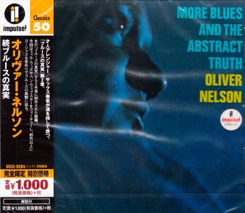 Oliver Nelson - More Blues And The Abstract Truth (1964) {2015 Japan Impulse! Classics 50 Series UCCI-9264}