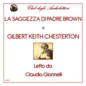 «La saggezza di padre Brown» by Gilbert Keith Chesterton