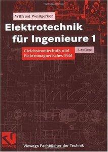 Elektrotechnik für Ingenieure 1 [Repost]