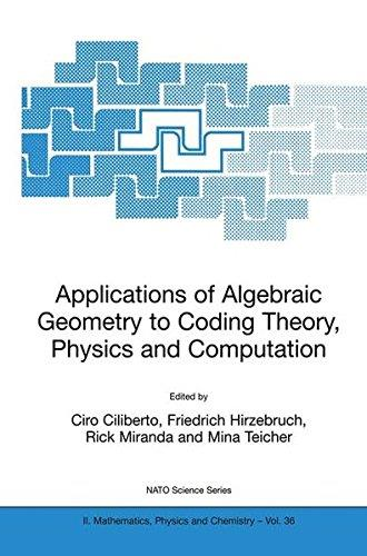 Applications of Algebraic Geometry to Coding Theory, Physics and Computation (Repost)