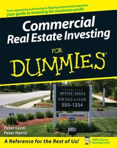 Commercial Real Estate Investing For Dummies (Repost)