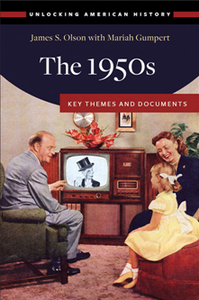 The 1950s : Key Themes and Documents