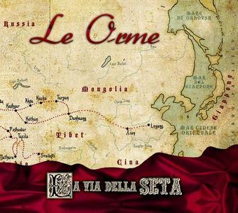 Le Orme - La Via Della Seta (2011)