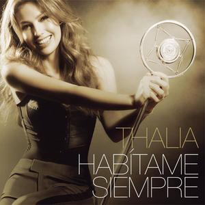 Thalia - Habitame Siempre (2012) {Sony Music Latin}
