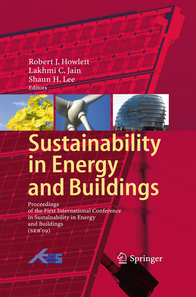 Sustainability in Energy and Buildings: Proceedings of the International Conference in Sustainability in Energy and Buildings
