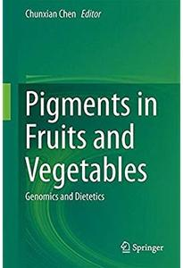 Pigments in Fruits and Vegetables: Genomics and Dietetics [Repost]