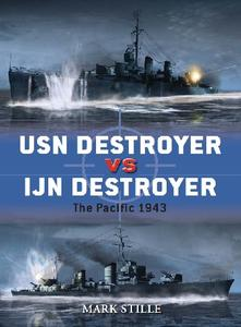 USN Destroyer vs IJN Destroyer: The Pacific 1943 (Osprey Duel 48)