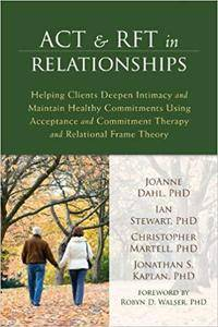 ACT and RFT in Relationships [Kindle Edition]