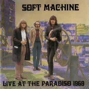 Soft Machine - Live at the Paradiso 1969 (1995)