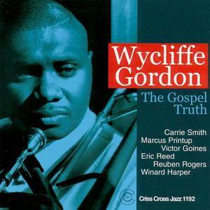 Wycliffe Gordon - The Gospel Truth (2000)