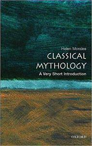 Classical Mythology: A Very Short Introduction (Repost)