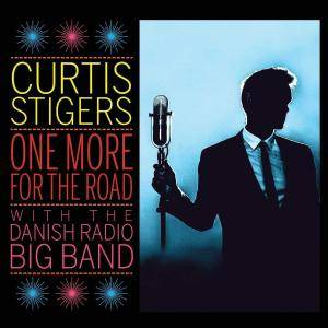 Curtis Stigers & The Danish Radio Big Band - One More for the Road (Live) (2017)