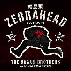 Zebrahead - The Bonus Brothers (Japan Only Bonus Tracks) (2017)