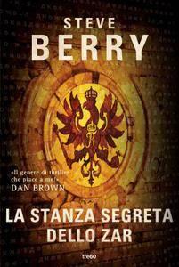 Steve Berry - La stanza segreta dello zar (Repost)