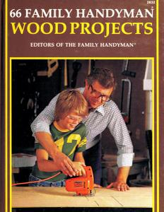 66 Family Handyman Wood Projects