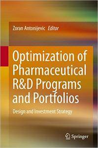 Optimization of Pharmaceutical R&D Programs and Portfolios: Design and Investment Strategy (Repost)