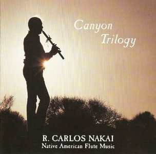 R. Carlos Nakai - Canyon Trilogy (1989)