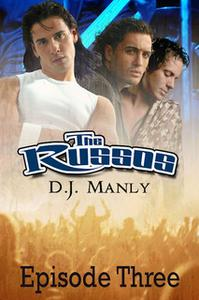 «The Russos - Episode 3» by D.J. Manly