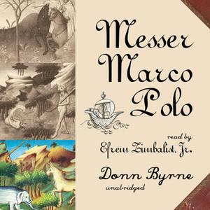«Messer Marco Polo» by Donn Byrne