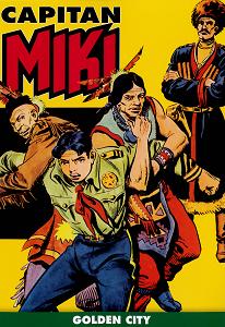 Capitan Miki A Colori - Volume 12 - Golden City