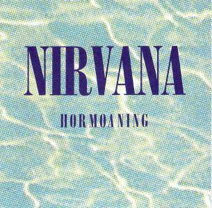 Nirvana - Hormoaning (EP) (1992) {DGC Japan} **[RE-UP]**