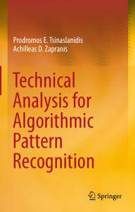 Technical Analysis for Algorithmic Pattern Recognition (Repost)