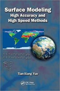 Surface Modeling: High Accuracy and High Speed Methods