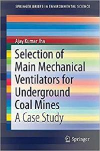 Selection of Main Mechanical Ventilators for Underground Coal Mines  [Repost]