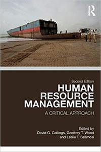 Human Resource Management: A Critical Approach, Second Edition