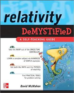 Relativity Demystified by David McMahon, Paul M. Alsing