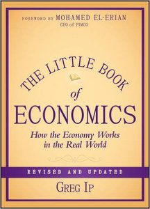The Little Book of Economics: How the Economy Works in the Real World, Revised and Updated edition