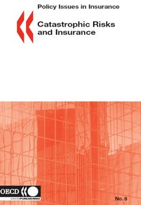 Catastrophic Risks and Insurance