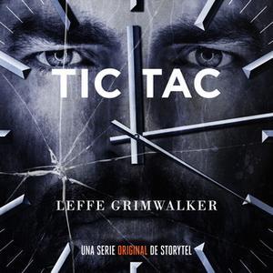 «Tic Tac - T1E08» by Leffe Grimwalker