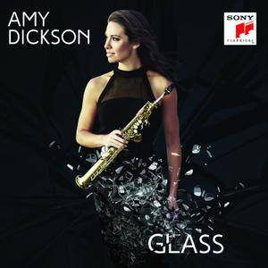Amy Dickson - Glass (2017)