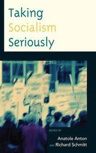 Taking Socialism Seriously
