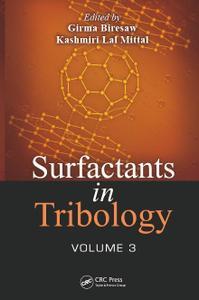 Surfactants in Tribology, Volume 3
