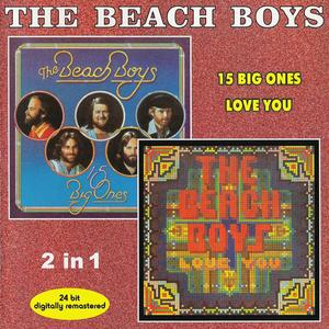 The Beach Boys - 15 Big Ones/Love You (1976/1977) {2000 Brother/Capitol}
