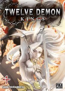 Twelve Demon Kings - Tome 4